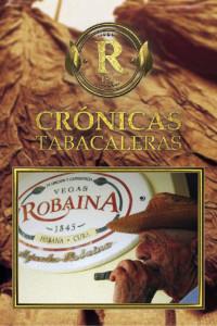 Tobacco Chronicles - Alejandro Robaina
